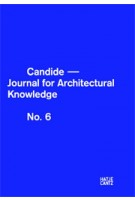 Candide 06. Journal For Architectural Knowledge | 9783775734226