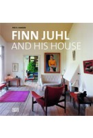 Finn Juhl and His House | Per H. Hansen, Birgit Lyngbye Pedersen | 9783775737975