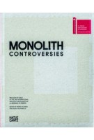 MONOLITH. CONTROVERSIES. Pavilion of Chile at the 14th International Architecture Exhibition La Biennale di Venezia | Hugo Palmarola, Pedro Alonso | 9783775738279