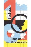 Bauhaus 100. Sites of Modernism | Werner Durth, Wolfgang Pehnt | 9783775746144 | Hatje Cantz