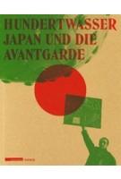 Hundertwasser – Japan und die Avantgarde | 9783777420431 | HIRMER