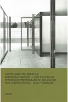 Ludwig Mies van der Rohe. Barcelona Pavillon - Haus Tugendhat | Klaus Kinold | 9783777435442 | HIRMER