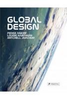 GLOBAL DESIGN | Peter Anker, Louise Harpman, Mitchell Joachim | 9783791353586