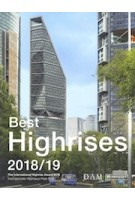Best highrises 2018/2019. The International Highrise Award 2018   Peter Schmal, Peter Koerner, Maximilian Liesner    9783791358314   PRESTEL