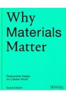 Why Materials Matter | Solanki, Seetal |  9783791384719