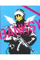 The Art of BANKSY. A Visual Protest | Gianni Mercurio | 9783791386065 | PRESTEL
