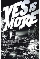 YES IS MORE (reprint) | BIG, Bjarke Ingels | 9783836520102 | TASCHEN