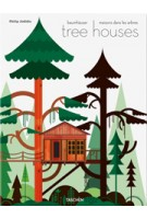 tree houses. Fairy Tale Castles in the Air | Philip Jodidio | 9783836526647