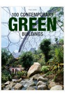 100 Contemporary Green Buildings | Philip Jodidio | 9783836541916