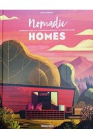 Nomadic Homes. architecture on the move | architektur in bewegung | l'architecture mobile | Taschen | 9783836562331