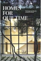 Homes for Our Time. Contemporary Houses around the World | Philip Jodidio | 9783836571173 | TASCHEN