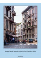 Asnago Vender and the Construction of Modern Milan | Adam Caruso, Helen Thomas | 9783856763411