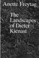 The Landscapes of Dieter Kienast