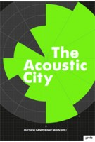 The Acoustic City (incl. CD) | Matthew Gandy, BJ Nilsen | 9783868592719