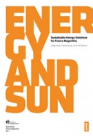 ENERGY AND SUN. Sustainable Energy Solutions for Future Megacities | Ludger Eltrop, Thomas Telsnig, Ulrich Fahl | 9783868592733