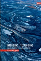 Implosions / Explosions. Towards a Study of Planetary Urbanization | Neil Brenner | 9783868593174