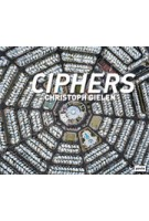 CIPHERS | Christoph Gielen | 9783868593181
