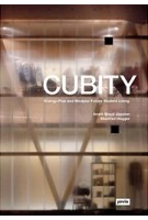 CUBITY. Energy-Plus and Modular Future Student Living | Anett-Maud Joppien, Manfred Hegger | 9783868594256