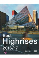 Best Highrises 2016/17 The International Highrise Award 2016 | 9783868594317 | Jovis