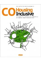 CoHousing Inclusive. Self-organised, community-led housing for all | ID22: Institute for Creative Sustainability | 9783868594621