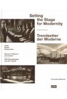 Setting the Stage for Modernity. Cafés, Hotels, Restaurants | Bollerey Franziska | 9783868594836 | Jovis Verlag