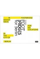 FOOT BRIDGES for BERLIN | Jovis | 9783868594881