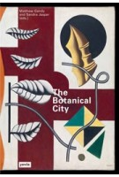 The Botanical City | Matthew Gandy, Sandra Jasper | 9783868595192 | jovis