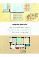 The Auerbach House by Walter Gropius. with Adolf Meyer | Barbara Happe | 9783868595741 | Jovis Verlag GmbH