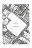 A Glossary of Urban Voids   Sergio Lopez-Pineiro   9783868596045   jovis