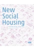New Social Housing. Positions on the IBA_Vienna 2022 | IBA_Wien 2022, future.lab | 9783868596267 | jovis
