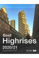Best Highrises 2020/21. The International Highrise Award 2020 | 9783868596441 | jovis
