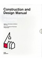 Construction and Design Manual. Prefabricated Housing | Jutta Albus, Phillip Meuser | 9783869224275 | DOM publishers