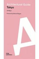 Architectural Guide Tokyo | Ulf Meyer | 9783869224855