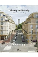 Urbanity and Density in 20th-Century Urban Design | Wolfgang Sonne | 9783869224916