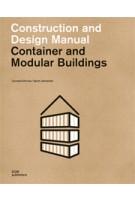 Container and Modular Buildings. Construction and Design Manual | Cornelia Dörries, Sarah Zahradnik | 9783869225159