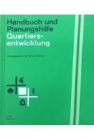 Quartiersentwicklung. Handbuch und Planungshilfe   Reiner Goetzen   9783869228709   DOM