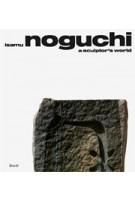 Isamu Noguchi. A Sculptor's World | 9783869309156