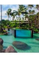 Oasis. Wellness, Spas and Relaxation | Sofia Borges, Sven Ehmann | 9783899554991