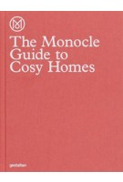 The Monocle Guide to Cosy Homes | The Monocle Book Collection | Gestalten | 9783899555608