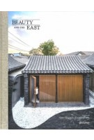 Beauty and the East. New Chinese Architecture | 9783899558722 | gestalten