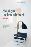 design in frankfurt 1920-1990 | Klaus Klemp, Dieter Rams | 9783899862072