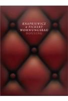 Knapkiewicz & Fickert. Housing - Wohnungsbau | Axel Simon | 9783906027128