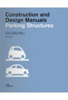 Parking Structures. Construction and Design Manual | Ilja Irmscher | 9783938666951