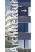 Architektur Neue Schweiz | Joachim Fischer | 9783938780022