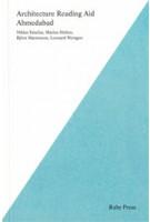 Architecture Reading Aid Ahmedabad | Niklas Fanelsa, Marius Helten, Bjorn Martenson, Leonard Wergen | 9783944074108 | Ruby Press