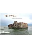 The Wall | Annet van der Voort | 9783954762767 | DISTANZ
