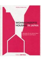 Wohnkonzepte - Housing in Japan Typologien für den kleinen Raum - Typologies for Small Spaces | 9783955533168 | Detail