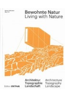 Living with Nature - Bewohnte Natur