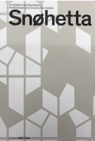 Snøhetta. Architecture and Construction Details | Sandra Hofmeister | 9783955534561 | Birkhäuser, DETAIL