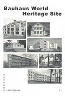 Bauhaus World Heritage Site   Spector Books   9783959051545
